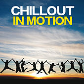 Chillout in Motion von Various Artists