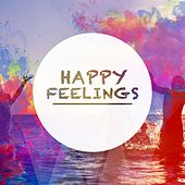 Happy Feelings, Vol. 1 (Compilation of Finest Chill out & Lounge Music) by Various Artists