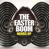 The Easter Boom - Hands Up by Various Artists