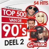Q-music Top 500 van de 90's - deel 2 (2015) van Various Artists