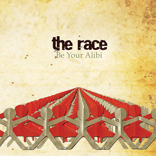 Be Your Alibi by The Race