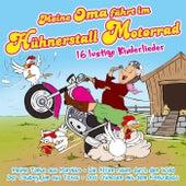 Meine Oma fährt im Hühnerstall Motorrad - 16 lustige Kinderlieder von Partykids