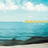 Departure by Dan Siegel