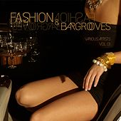 Fashion & Bargrooves, Vol. 1 by Various Artists