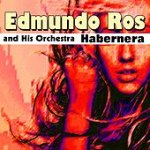 Habanera by Edmundo Ros