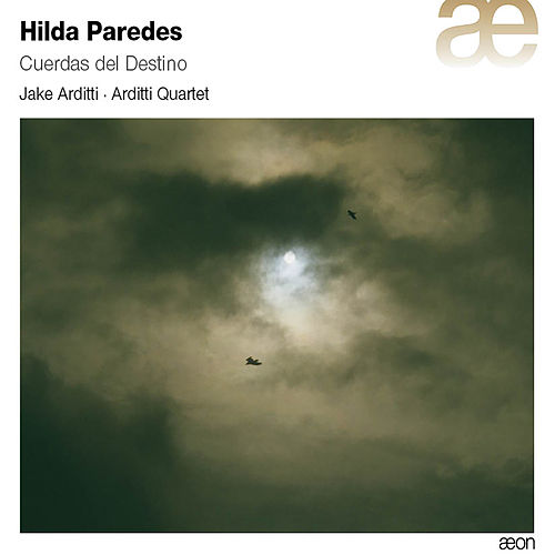 Paredes: Cuerdas del destino by Arditti String Quartet