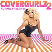 RuPaul Presents Covergurlz2 de RuPaul