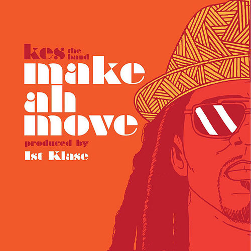 Make Ah Move by KES the Band