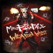 Mr. Pigface Weapon Waist de Crooked I