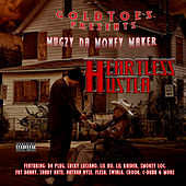 Heartless Hustla von Mugzy Da Money Maker