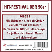 Hit-Festival der 50er, Folge 2 by Various Artists
