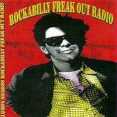 Rockabilly Freak Out The Radio by Lobos Negros