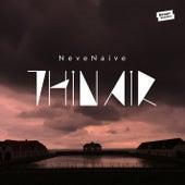 Thin Air - EP by Neve Naive