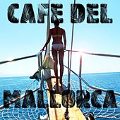 Cafe Del Mallorca by Various Artists