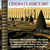 Cinema Classics 2007 by Various Artists