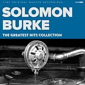 The Greatest Hits Collection by Solomon Burke
