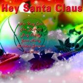 Hey Santa Claus de Various Artists