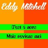 C'est a nous de Eddy Mitchell