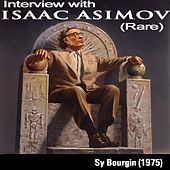 Interview With Isaac Asimov - EP by Isaac Asimov