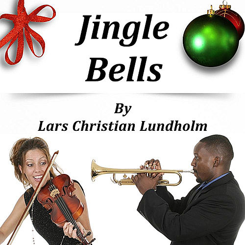 Jingle Bells by Lars Christian Lundholm