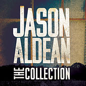 The Jason Aldean Collection de Jason Aldean