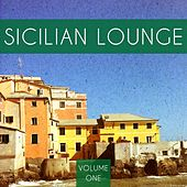Sicilian Lounge, Vol. 1 (Beautiful Chill out & Relaxing Music) by Various Artists
