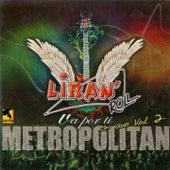 Va Por Ti, Vol. 2 (En Vivo en el Teatro Metropolitan) de Liran' Roll