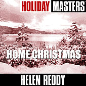 Holiday Masters: Home Christmas de Helen Reddy