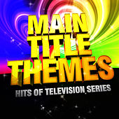 Main Title Themes (Hits of Tv Series) by TV Studio Project