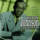 The Band That Swings The Blues de Buddy Johnson