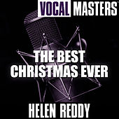 Vocal Masters: The Best Christmas Ever de Helen Reddy