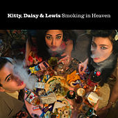 Smoking In Heaven von Kitty, Daisy & Lewis