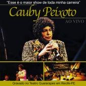 Cauby Peixoto: Ao Vivo (Gravado no Teatro Guararapes em Recife-PE) de Cauby Peixoto