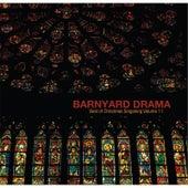 Barnyard Drama: Best of Christmas Singalong, Vol. 11 von Various Artists