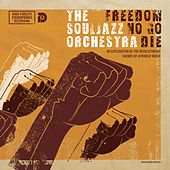Freedom No Go Die (Remastered) de The Souljazz Orchestra