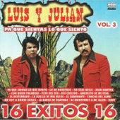 16 exitos de Luis y Julian, vol. 3 de Luis Y Julian