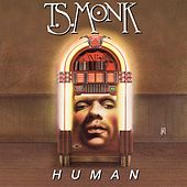 Human by T.S. Monk