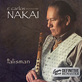 Talisman (Canyon Records Definitive Remaster) de R. Carlos Nakai