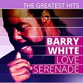 THE GREATEST HITS: Barry White - Love Serenade de Barry White