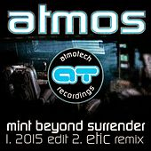 Mint Beyond Surrender by Atmos