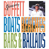 Boats, Beaches, Bars & Ballads de Jimmy Buffett