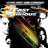 More Fast And Furious (Original Motion Picture Soundtrack) by Various Artists