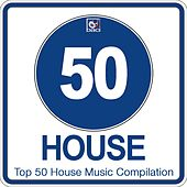 Top 50 House Music Compilation, Vol. 2 (Best House, Deep House, Tech House Hits) di Various Artists
