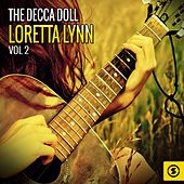 The Decca Doll: Loretta Lynn, Vol. 2 de Various Artists