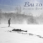 October's Road by Balto