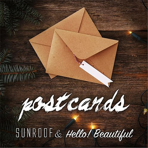 Postcards (feat. Hello! Beautiful) by Sunroof