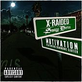 Motivation (feat. Dammone Carter) - Single by X-Raided