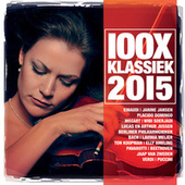 100X Klassiek 2015 van Various Artists