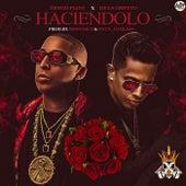 Haciendolo (feat. De La Ghetto) by Ñengo Flow