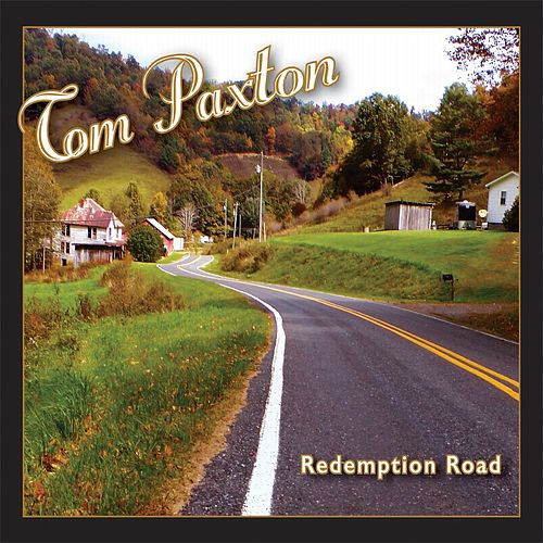 Redemption Road by Tom Paxton